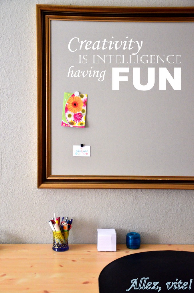 Creativity is Intelligence having Fun - So schön kann eine Magnetwand aussehen