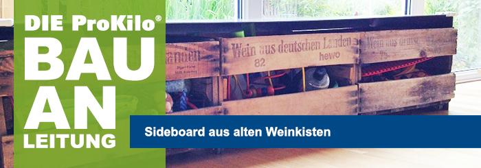 Bauanleitung: Sideboard aus drei alten Weinkisten.