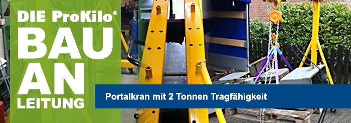 Bauanleitung: Portalkran selber bauen