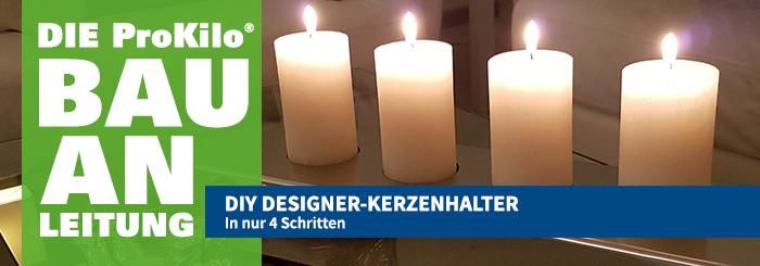 """Bau Dir Deinen DIY Designer-Kerzenhalter, der mehr kann als """"nur Advent""""!"""
