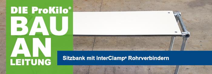 Sitzbank mit InterClamp® Rohrverbindern selber bauen
